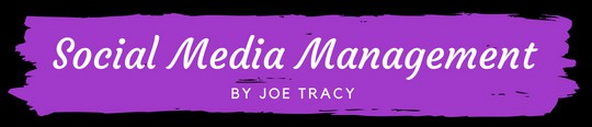 Social Media Management by Joe Tracy